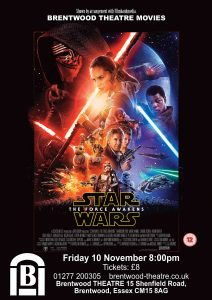 Star Wars: The Force Awakens | Brentwood Theatre | Friday 10 November